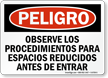 Spanish OSHA Danger Follow Confined Space Entry Procedure Sign