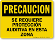 Spanish OSHA Caution Hearing Protection Required Sign