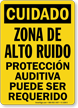 Spanish OSHA Caution High Noise Area Hearing Protection Required Sign