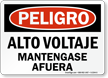 Spanish OSHA Danger High Voltage Keep Out Sign