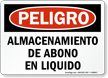 Spanish OSHA Danger Liquid Manure Storage Sign