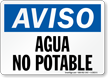 Spanish OSHA Notice Non-Potable Water Sign