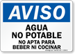 Spanish OSHA Notice Non-Potable Water Not For Drinking Sign