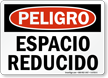 Spanish OSHA Danger Confined Space Sign