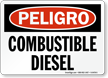 Spanish OSHA Danger Diesel Fuel Sign