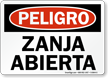 Spanish OSHA Danger Open Trench Sign