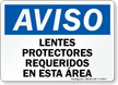 Spanish OSHA Notice Safety Glasses Required Sign
