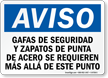 Spanish OSHA Notice Safety Glasses Steel Toe Shoes Required Sign