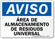 Spanish OSHA Notice Universal Waste Storage Area Sign