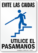 Spanish Avoid a Fall Use Handrails Sign