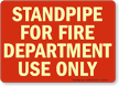 Glow-in-the-Dark Standpipe Sign