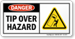 Tip Over Hazard Danger Sign