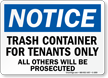 OSHA Notice Trash Bins For Resident Use Only