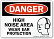 OSHA Danger Ear Safety Sign