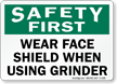 OSHA Safety First Faceshield Required Sign