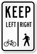 Pedestrians Keep Right Bicycles Keep Left