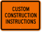 Personalized Construction Instructions Sign
