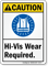 Hi-Vis Wear Required ANSI Caution Sign